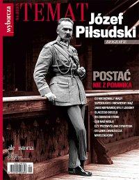 Ale Historia Extra. Józef Piłsudski 1/2018 - Opracowanie zbiorowe - eprasa