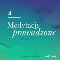 Medytacje Prowadzone 4. Obudź kreatywność