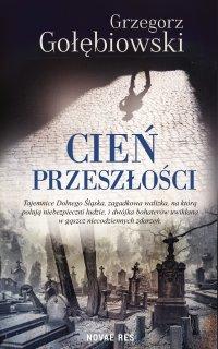 Cień przeszłości - Grzegorz Gołębiowski - ebook