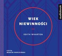 Wiek niewinności - Edith Wharton - audiobook