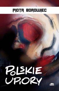 Polskie upiory - Piotr Borowiec - ebook