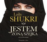 Jestem żoną szejka - Laila Shukri - audiobook