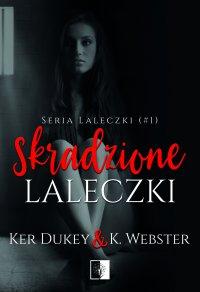 Skradzione laleczki - Ker Dukey - ebook
