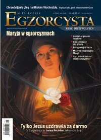 Miesięcznik Egzorcysta 69. Maj 2018 - Opracowanie zbiorowe - eprasa