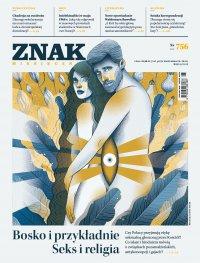 Miesięcznik ZNAK nr 756: Bosko i przykładnie. Seks i religia
