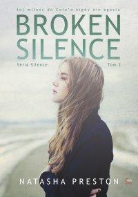 Broken Silence. Tom 2