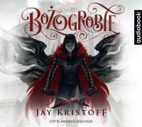 Bożogrobie - Jay Kristoff - audiobook