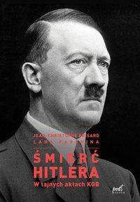 Śmierć Hitlera. W tajnych aktach KGB