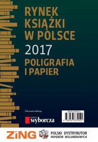 Rynek książki w Polsce 2017. Poligrafia i Papier