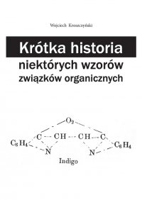 Krótka historia niektórych wzorów związków organicznych