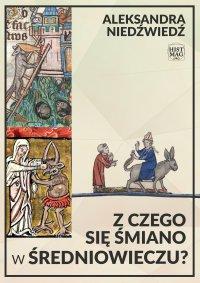 Z czego się śmiano w średniowieczu?