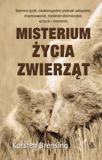 Misterium życia zwierząt - Karsten Brensing - ebook