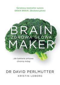 Brain Maker - David Perlmutter - ebook
