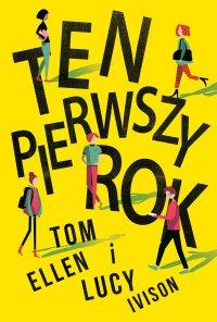 Ten pierwszy rok - Tom Ellen - ebook