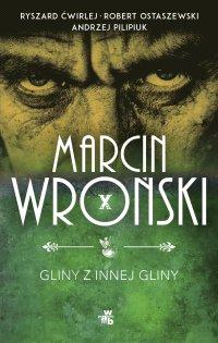 Gliny z innej gliny - Marcin Wroński - ebook