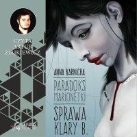 Paradoks Marionetki: Sprawa Klary B.