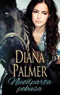 Nieodparta pokusa - Diana Palmer - ebook