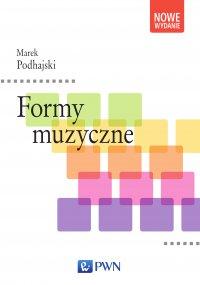 Formy muzyczne - Marek Podhajski - ebook