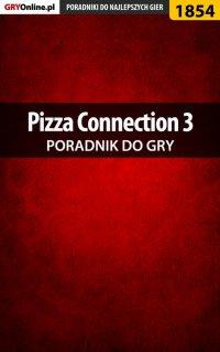 "Pizza Connection 3 - poradnik do gry - Agnieszka ""aadamus"" Adamus - ebook"