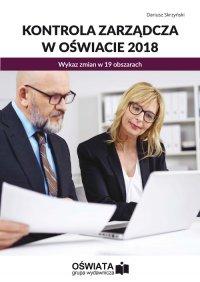 Kontrola zarządcza w oświacie 2018. Wykaz zmian w 19 obszarach