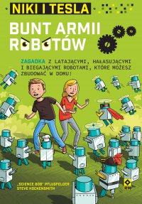 "Niki iTesla. Bunt armii robotów - ""Science Bob"" Pflugfelder - ebook"
