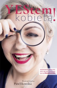 Yestem kobietą - Katarzyna Pawlikowska - ebook