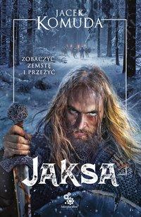 Jaksa - Jacek Komuda - ebook