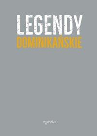 Legendy dominikańskie