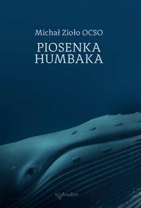 Piosenka humbaka - Michał Zioło - ebook