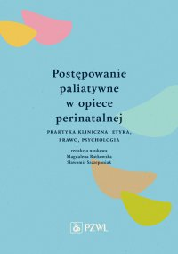 Postępowanie paliatywne w opiece perinatalnej