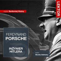 Ferdynand Porsche. Inżynier Hitlera
