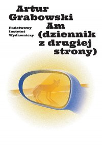 Am (dziennik z drugiej strony) - Artur Grabowski - ebook