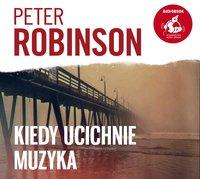 Kiedy ucichnie muzyka - Peter Robinson - audiobook