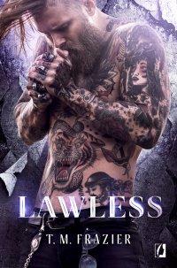 Lawless - T. M. Frazier - ebook