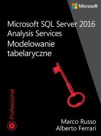 Microsoft SQL Server 2016 Analysis Services: Modelowanie tabelaryczne