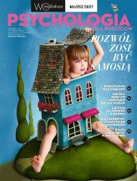 Psychologia dla rodziców. Wysokie Obcasy. Wydanie Specjalne 4/2018