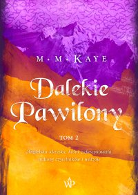 Dalekie Pawilony. Tom 2