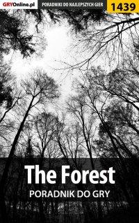 The Forest - poradnik do gry - Jakub Bugielski - ebook