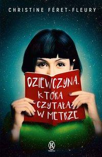 Dziewczyna, która czytała w metrze