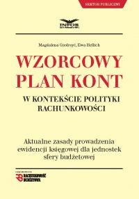 Wzorcowy plan kont w kontekście polityki rachunkowości - Magdalena Giedroyć - ebook