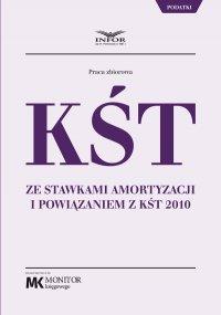 KŚT ze stawkami amortyzacji i powiązaniem z KŚT 2010