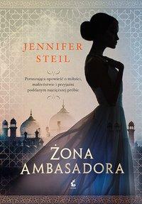 Żona ambasadora - Jennifer Steil - ebook