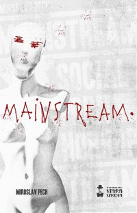 Mainstream - Miroslav Pech - ebook