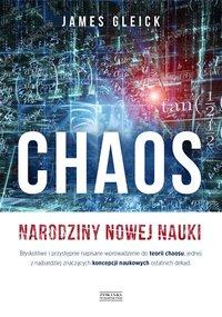 Chaos. Narodziny nowej nauki