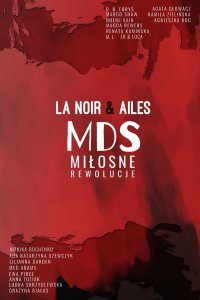 MDS: Miłosne rewolucje