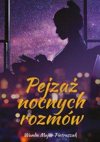 Pejzaż nocnych rozmów - Wanda Majer-Pietraszak - ebook