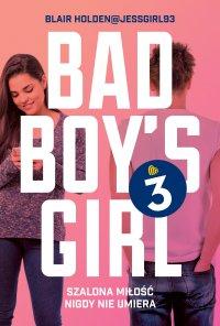 Bad Boy's Girl 3 - Blair Holden - ebook
