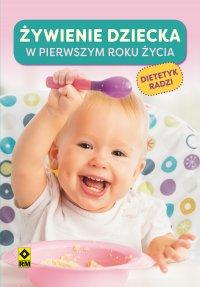 Żywienie dziecka wpierwszym roku życia - Magdalena Czyrynda-Koleda - ebook