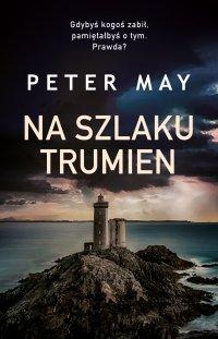 Na szlaku trumien - Peter May - ebook