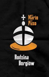 Rodzina Borgiów - Mario Puzo - ebook